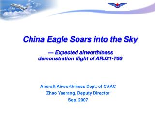 China Eagle Soars into the Sky — Expected airworthiness  demonstration flight of ARJ21-700