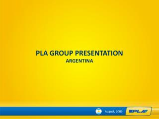 PLA GROUP PRESENTATION