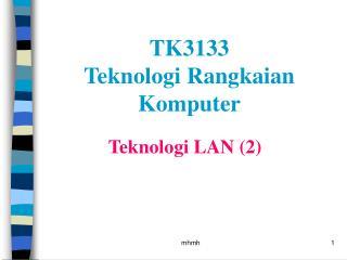 Teknologi LAN (2)