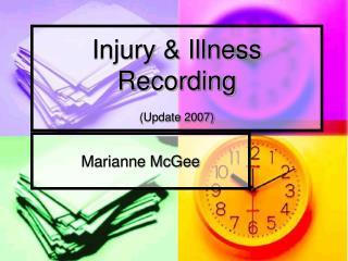 Injury  Illness Recording  Update 2007
