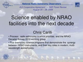 Science enabled by NRAO facilities into the next decade
