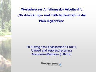 Im Auftrag des Landesamtes für Natur, Umwelt und Verbraucherschutz  Nordrhein-Westfalen (LANUV )