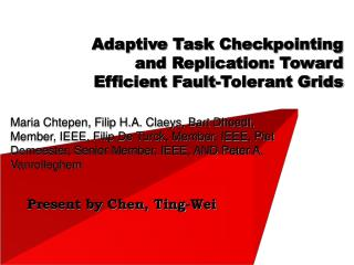 Adaptive Task Checkpointing and Replication: Toward Efficient Fault-Tolerant Grids