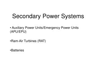 Secondary Power Systems