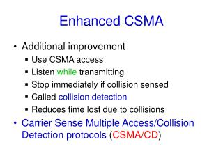 Enhanced CSMA