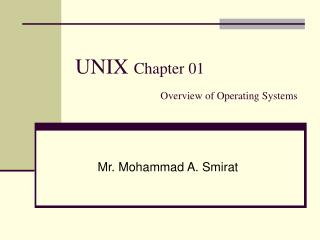 UNIX  Chapter 01 Overview of Operating Systems