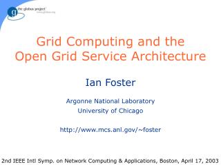 Grid Computing and the Open Grid Service Architecture