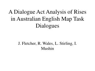 A Dialogue Act Analysis of Rises in Australian English Map Task Dialogues