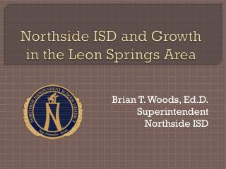 Northside  ISD and Growth in the Leon Springs Area