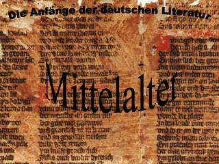 Die Anfänge der deutschen Literatur