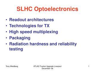 SLHC Optoelectronics