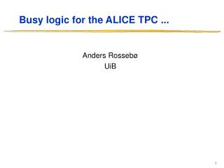 Busy logic for the ALICE TPC ...