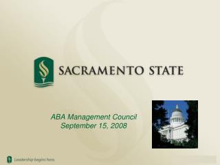 ABA Management Council September 15, 2008
