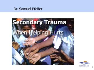 Secondary Trauma When Helping Hurts