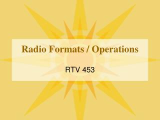 Radio Formats / Operations