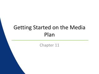 Getting Started on the Media Plan