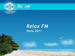 Relax FM Июнь 2011