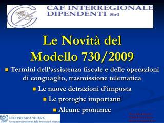 Le Novità del  Modello 730/2009