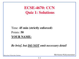 ECSE-4670: CCN  Quiz 1: Solutions