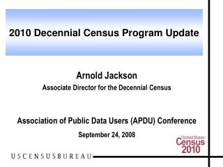 2010 Decennial Census Program Update