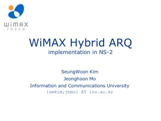 WiMAX Hybrid ARQ implementation in NS-2