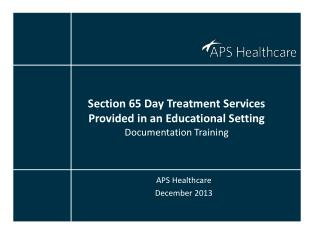 Section 65 Day Treatment Services Provided in an Educational Setting Documentation Training