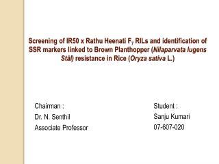 Student : Sanju Kumari 07-607-020