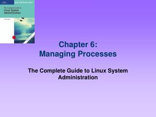 Chapter 6: Managing Processes
