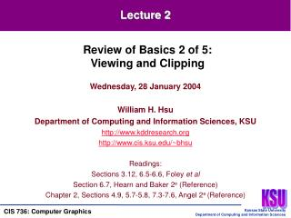 Wednesday, 28 January 2004 William H. Hsu Department of Computing and Information Sciences, KSU