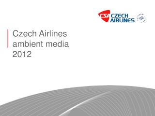 Czech Airlines ambient media 2012