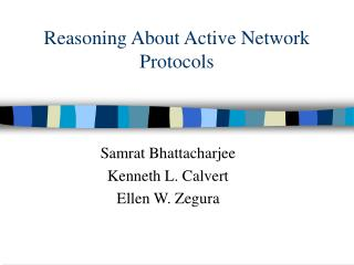 Reasoning About Active Network Protocols