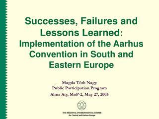 Magda T ó th Nagy Public Participation Program Alma Aty, MoP-2, May 27, 2005