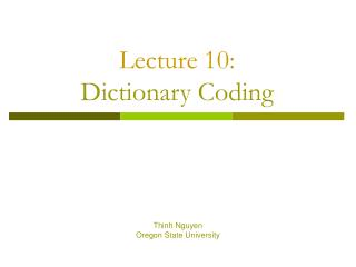 Lecture 10: Dictionary Coding