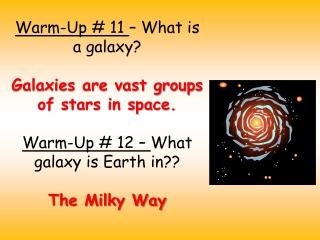 11 - The Milky Way Galaxy