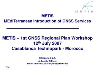 METIS   MEdiTerranean Introduction of GNSS Services