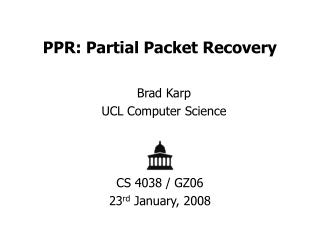 PPR: Partial Packet Recovery