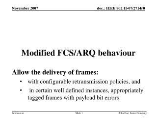 Modified FCS/ARQ behaviour