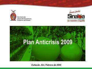 Culiacán, Sin; Febrero de 2009