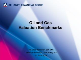 Oil and Gas  Valuation Benchmarks