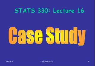 STATS 330: Lecture 16