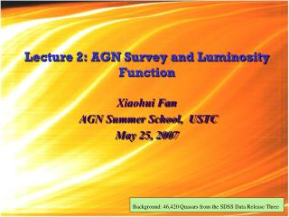 Lecture 2: AGN Survey and Luminosity Function