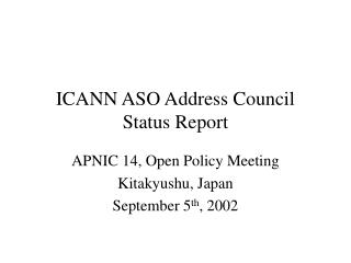 ICANN ASO Address Council Status Report