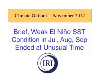 Climate Outlook – November 2012