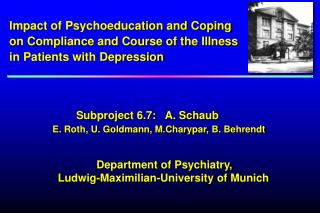 Impact of Psychoeducation and Coping  on Compliance and Course of the Illness