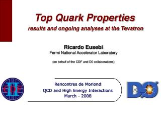 Top Quark Properties results and ongoing analyses at the Tevatron