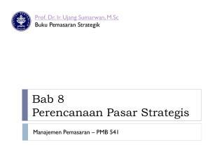 Bab 8 Perencanaan Pasar Strategis