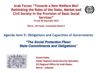 Ursula Kulke, Senior Regional Social Security Specialist, ILO Regional Office for Arab States,