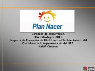 Jornadas de capacitación. Plan Estratégico 2011.