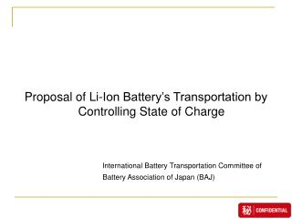 Proposal of Li-Ion Battery's Transportation by Controlling State of Charge