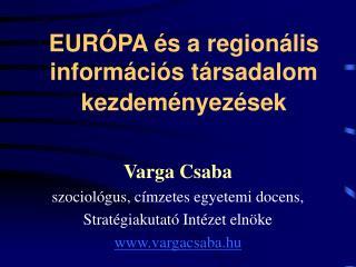 EURÓPA és a regionális információs társadalom kezdeményezések